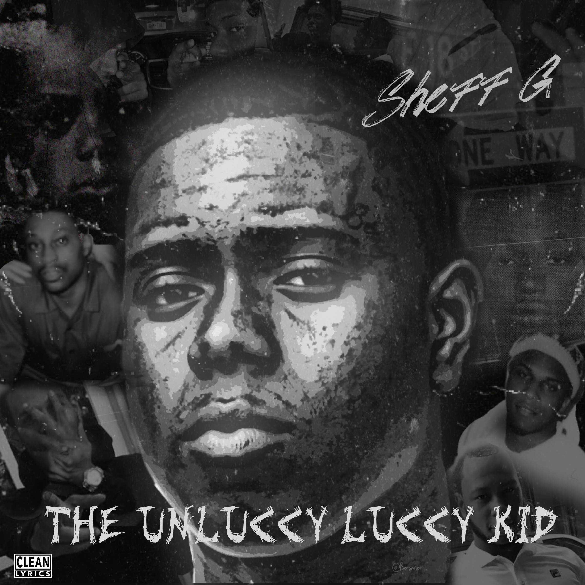 Album Stream: Sheff G – THE UNLUCCY LUCCY KID [Audio]