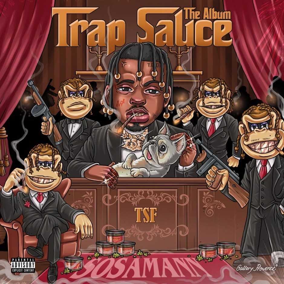 Sosamann – Trap Sauce: The Album [Audio]