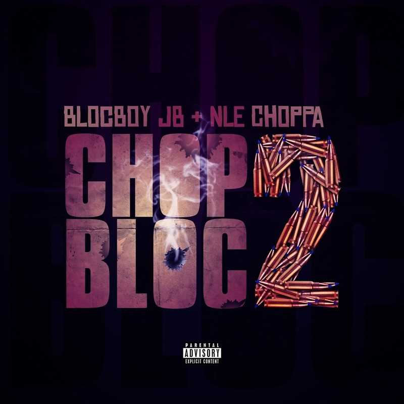 BlocBoy JB – ChopBloc 2 (feat. NLE Choppa) [Audio]