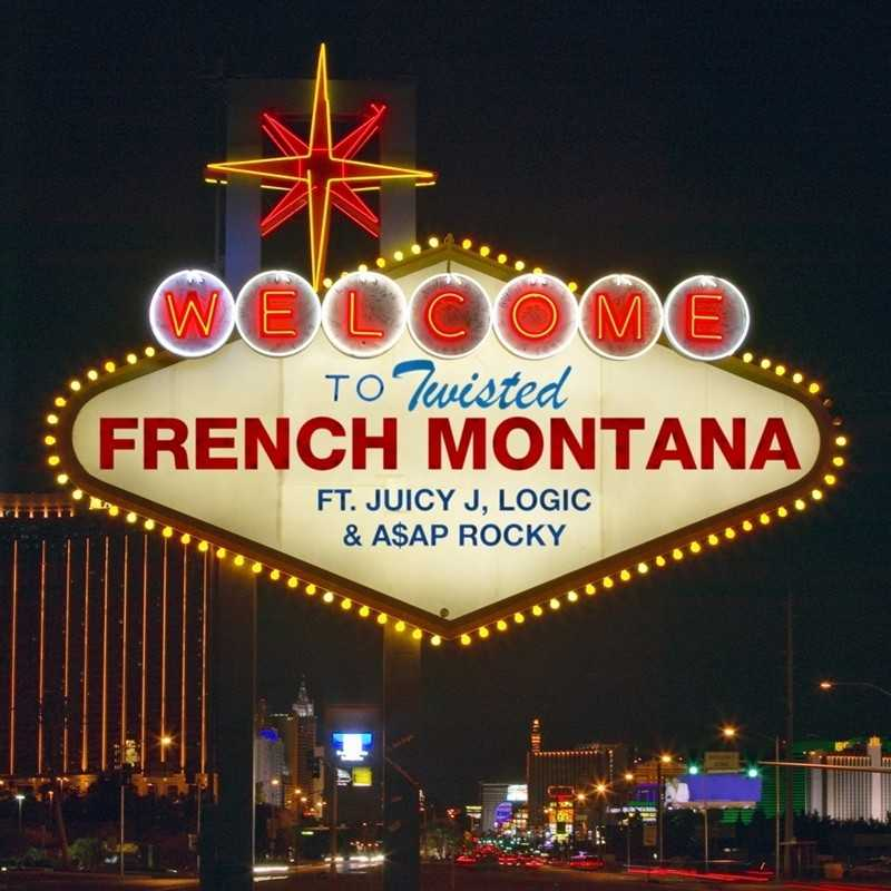 French Montana – Twisted (feat. Juicy J, Logic & A$AP Rocky) [Audio]