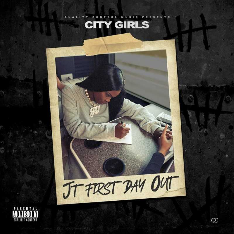 City Girls – JT First Day Out [Audio]
