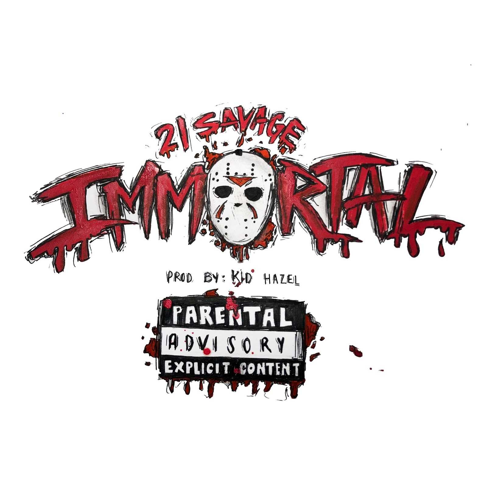 21 Savage – Immortal [Audio]
