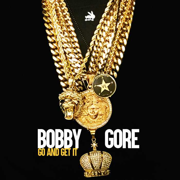 Bobby Gore Releases New Single 'Go and Get It' [Audio]