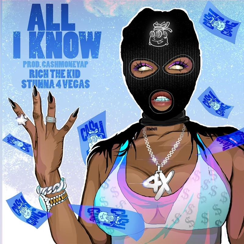 CashMoneyAp – All I Know (feat. Rich the Kid & Stunna 4 Vegas) [Audio]