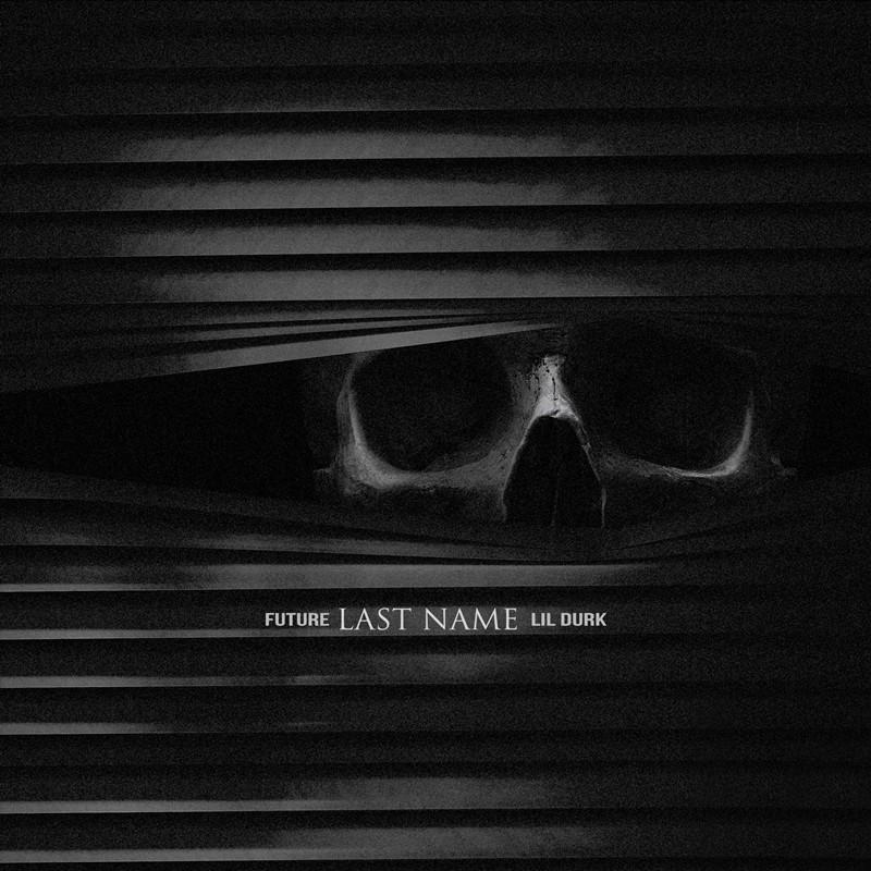 Future – Last Name (feat. Lil Durk) [Audio]