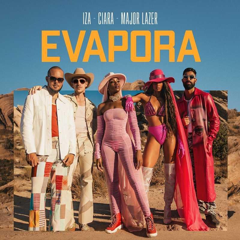 New Single: IZA, Ciara & Major Lazer – Evapora [Audio]