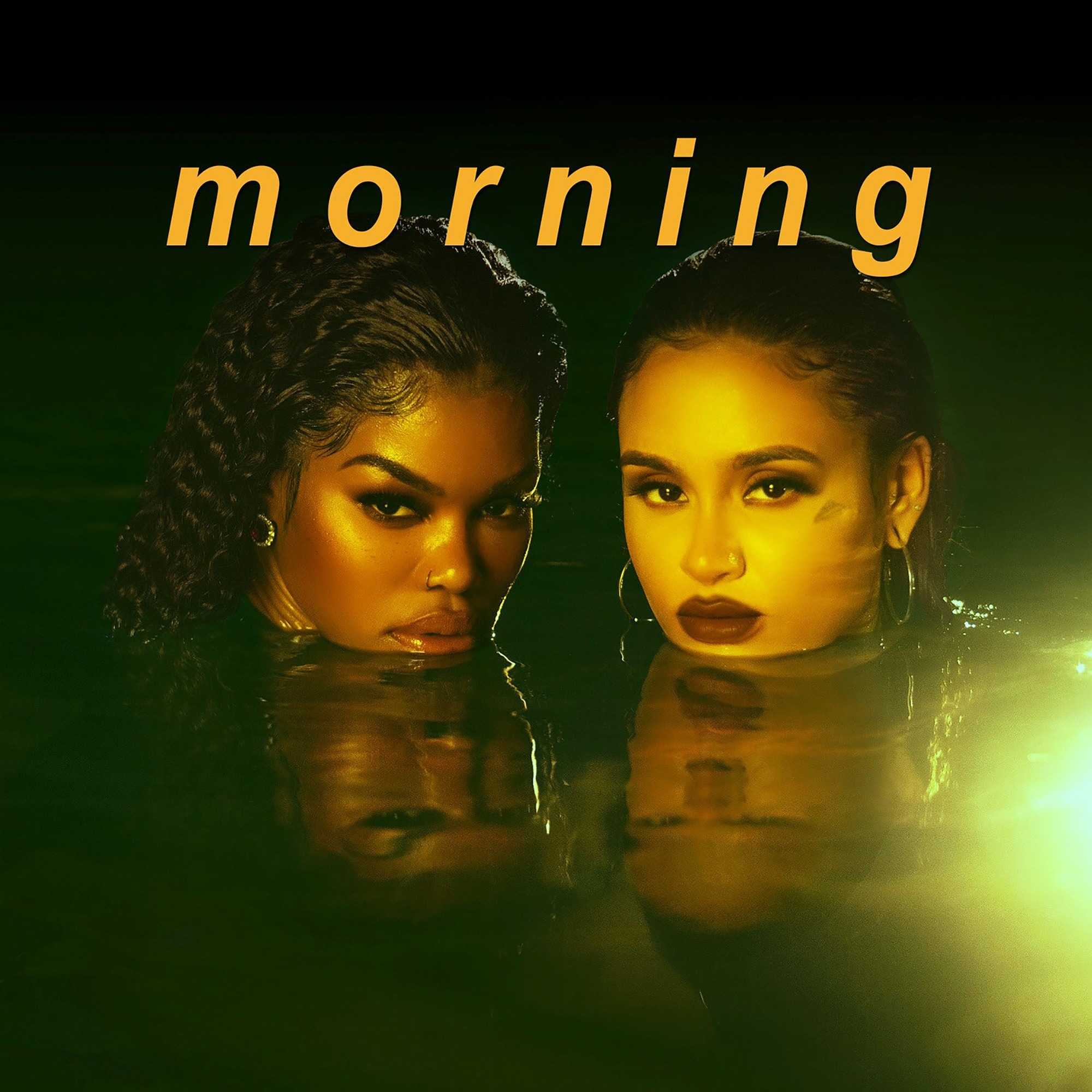 Teyana Taylor & Kehlani – Morning [Audio]