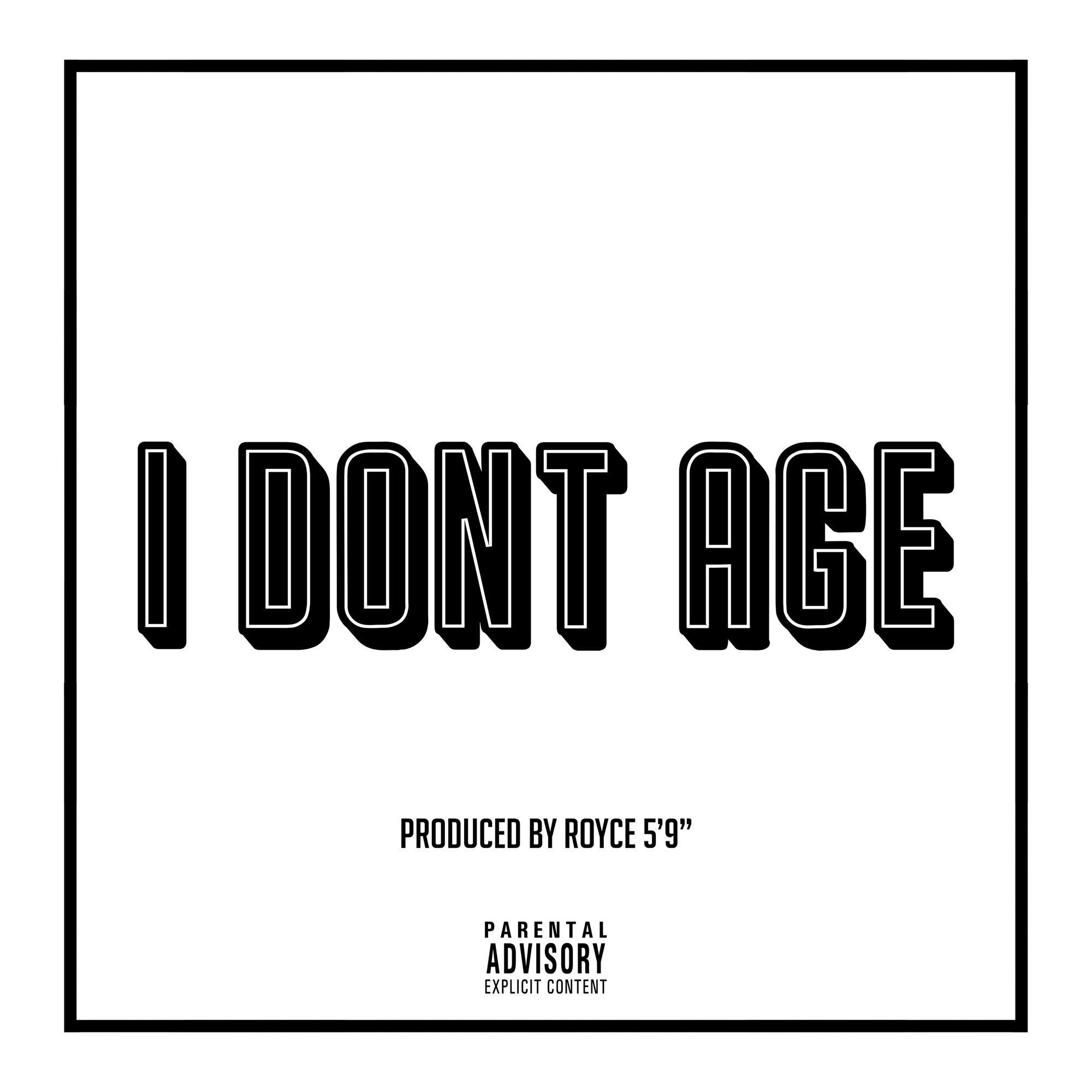 Royce da 5'9″ – I Don't Age
