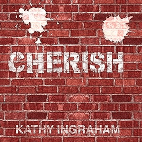 Kathy Ingraham – CHERISH [Audio]