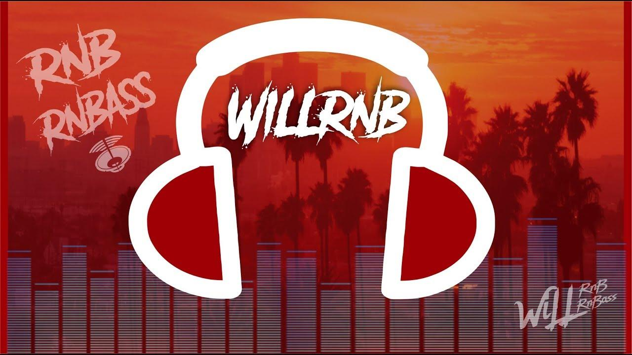 Mix R&B & RnB Mix Best RnBass Mix – by WiLLRnB (Part. 9)