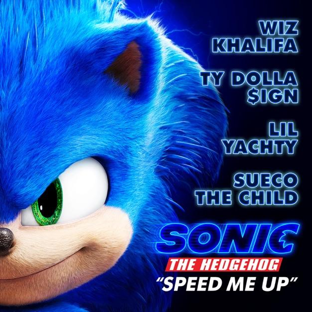 "Wiz Khalifa, Ty Dolla $ign, Sueco the Child & Lil Yachty – Speed Me Up (From ""Sonic the Hedgehog"")"