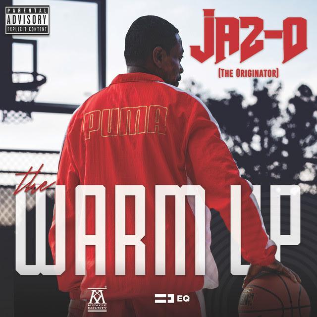 """Jaz-O – """"The Warm Up"""" [EP]"""