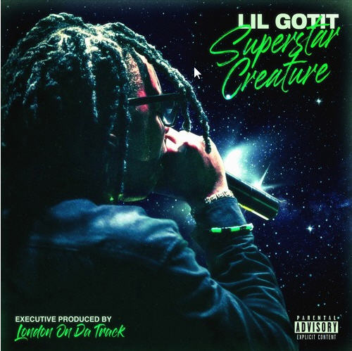 Lil Gotit – Superstar Creature