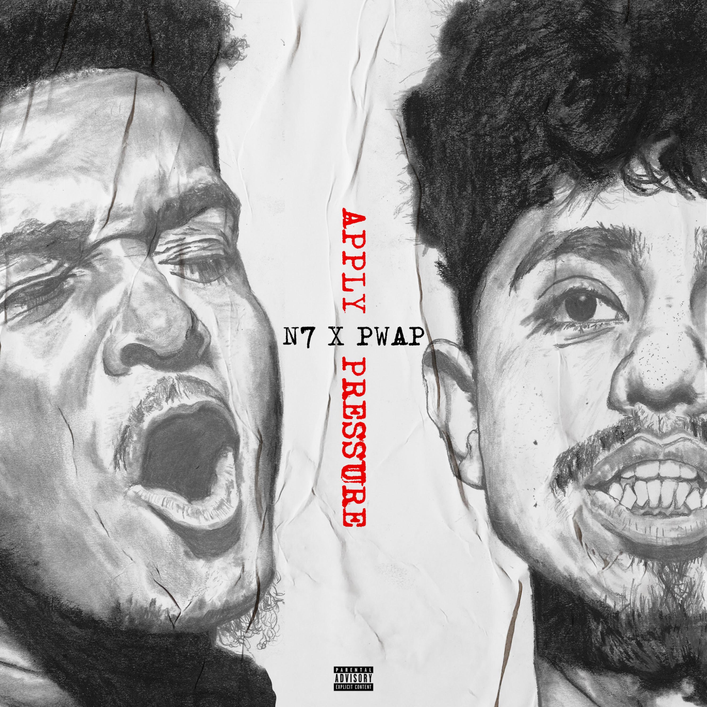 N7 & Pwap – Apply Pressure [Album]