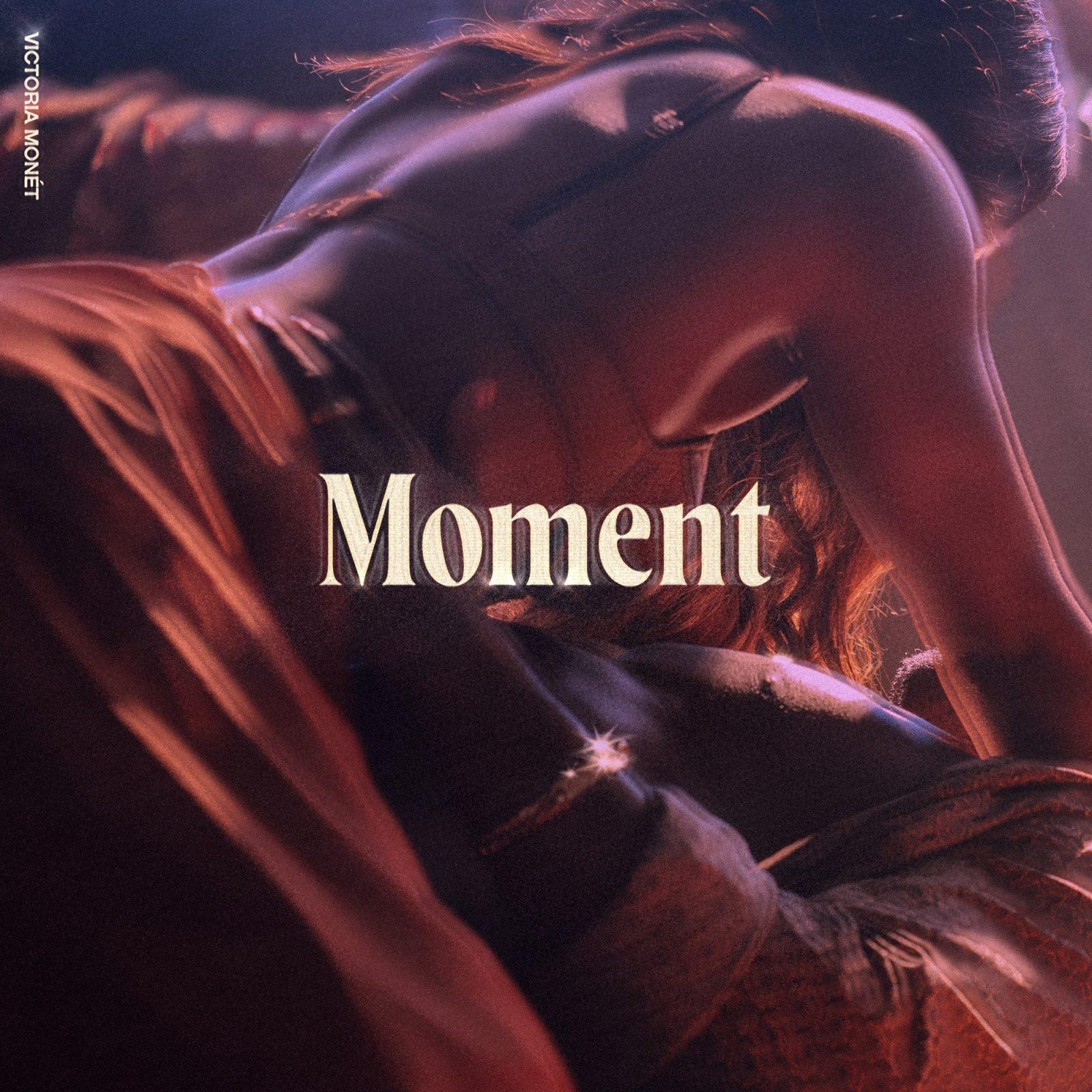 Victoria Monét – Moment