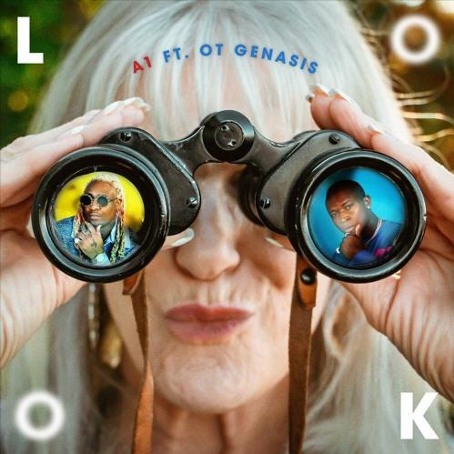 A1 – LOOK (feat. O.T. Genasis)