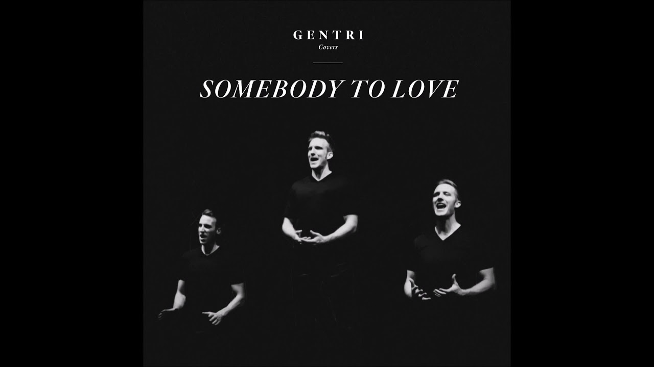 """GENTRI – """"Somebody To Love"""" OFFICIAL VERSION"""