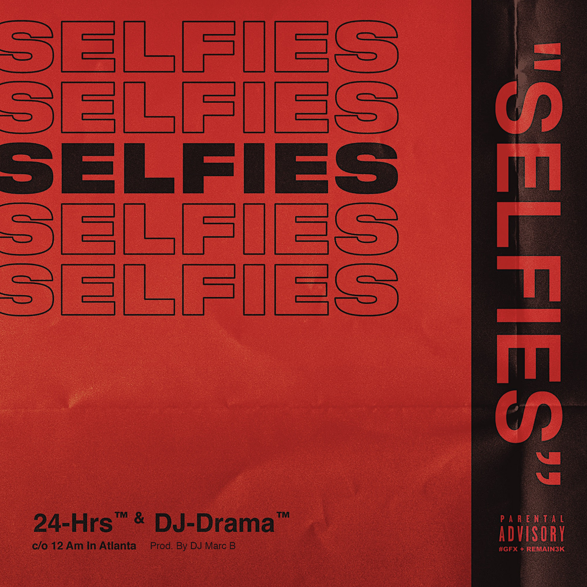 "24hrs – ""Selfies"" (Prod. by DJ Marc B)"