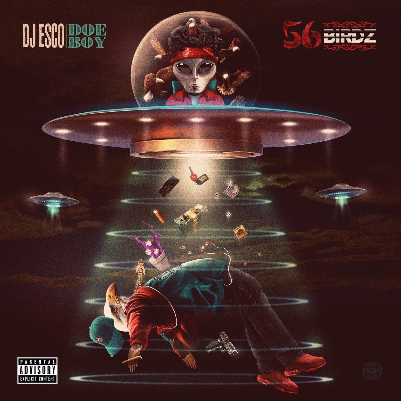 DJ ESCO & Doe Boy – 56 BIRDZ