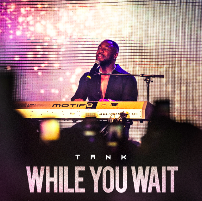 Tank – While You Wait [EP]