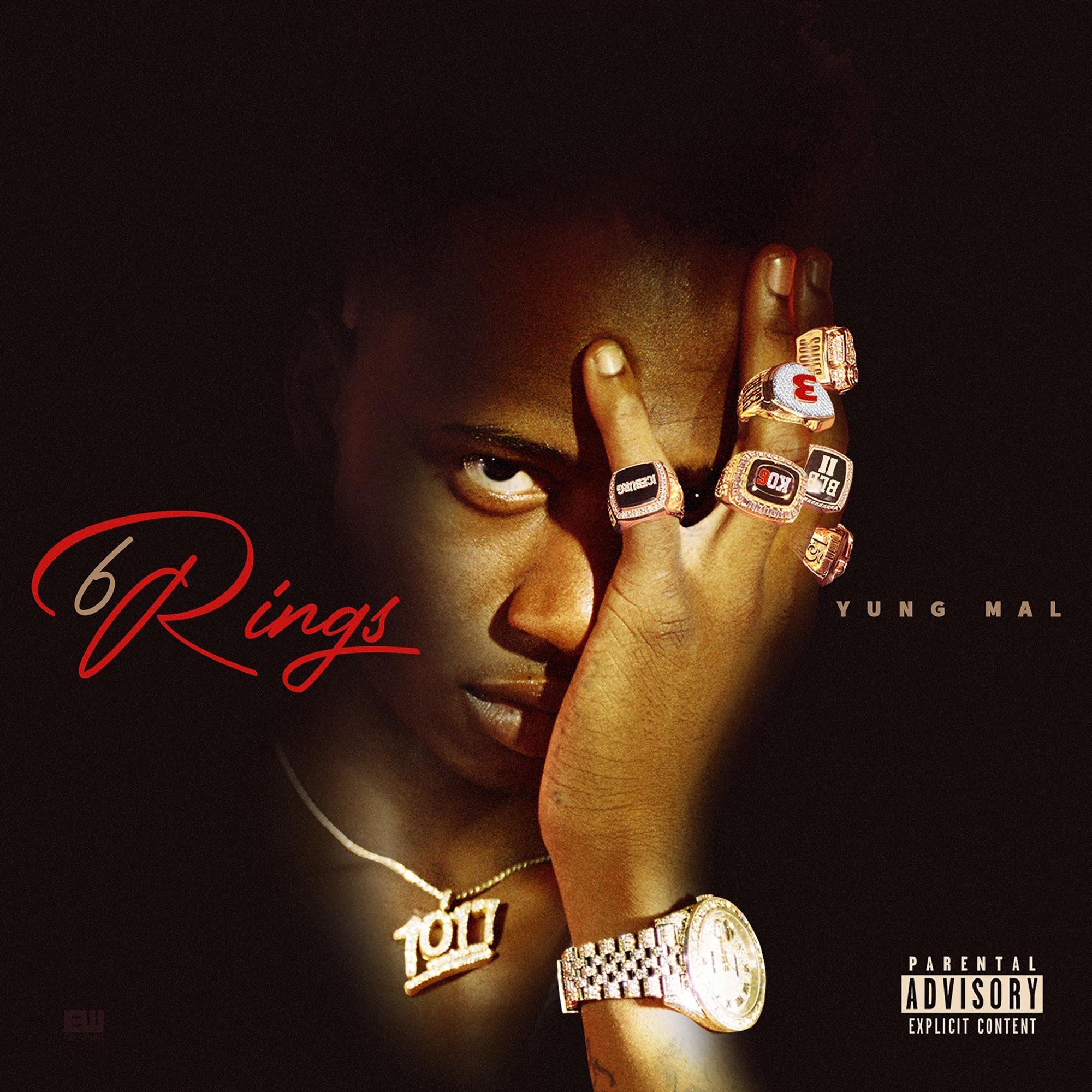 Yung Mal – 6 Rings