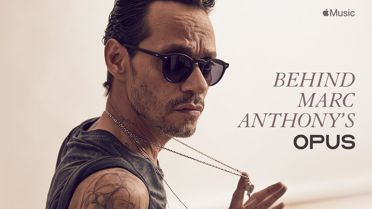 Behind Marc Anthony's OPUS – Film Preview | Apple Music