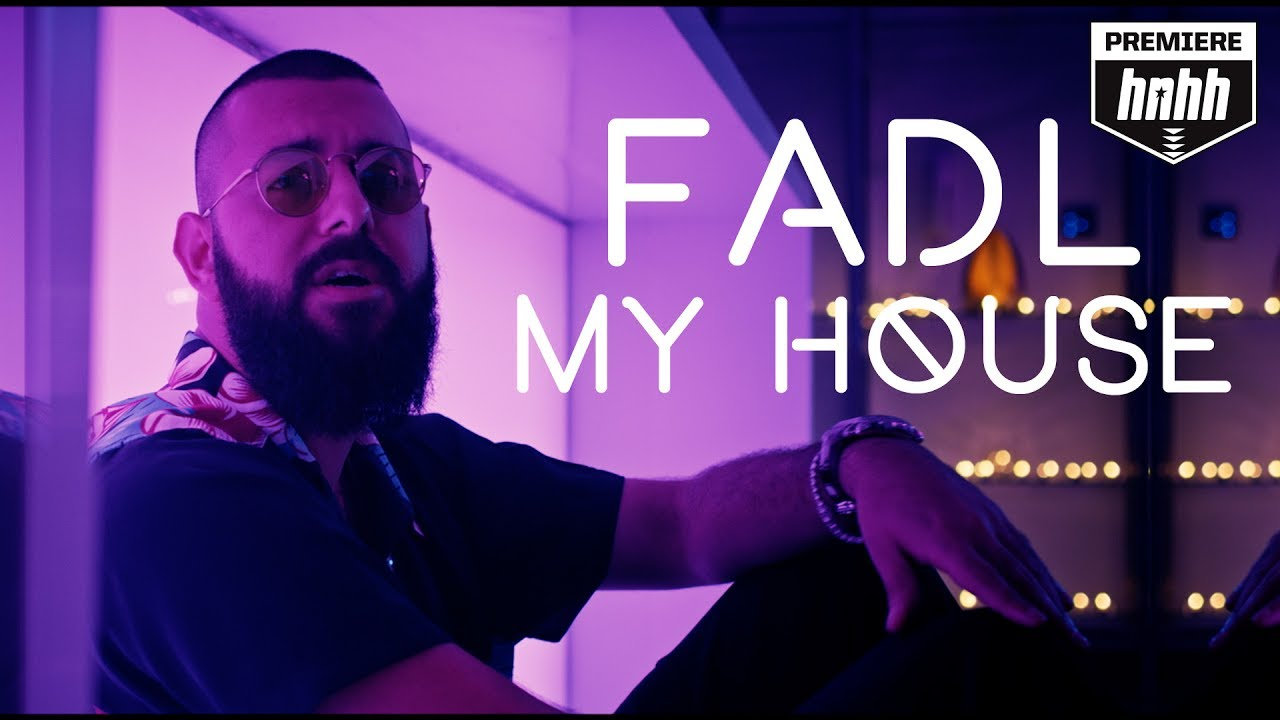"""FADL – """"My House"""" [Official Music Video]"""