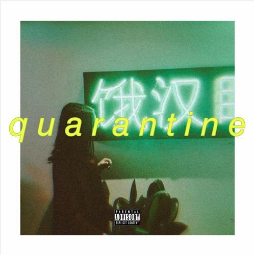 Hazy – Quarantine