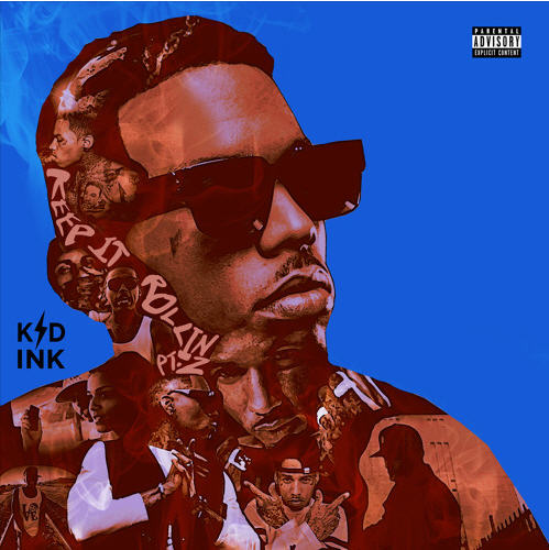 Kid Ink – Keep It Rollin Pt. 2