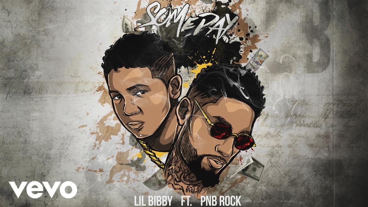 "Lil Bibby – ""Someday"" ft. PnB Rock [Audio]"