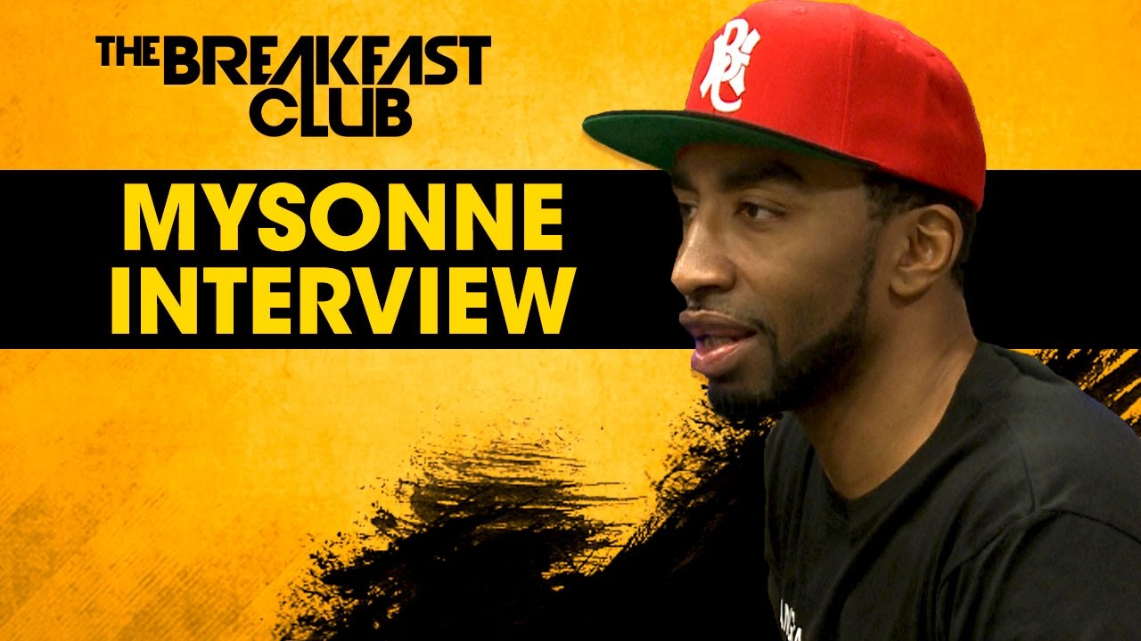Mysonne on Why He Called Troy Ave A Bozo on The Breakfast Club [Interview]