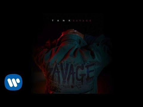New Music: Tank – Savage [Audio]