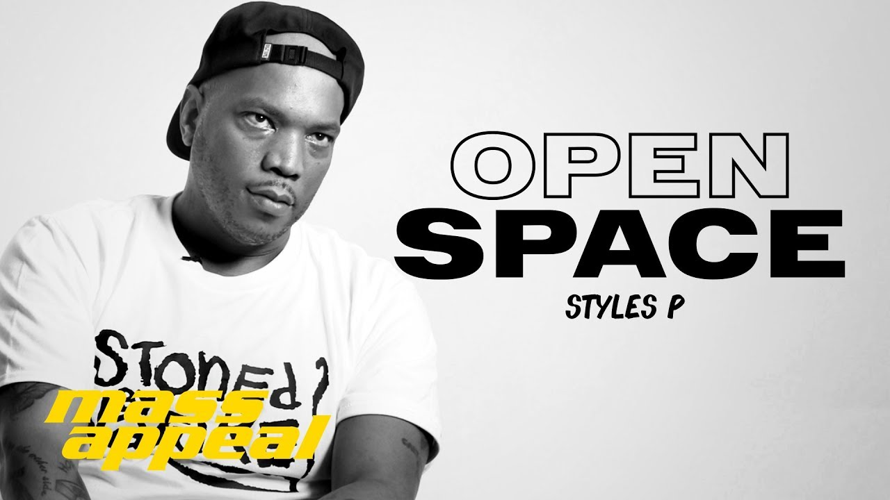 Open Space: Styles P [Interview]