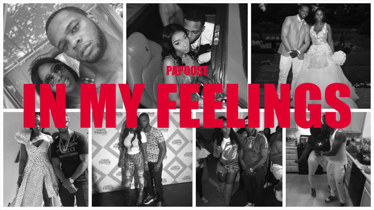 PAPOOSE | IN MY FEELINGS (REMIX) [AUDIO]