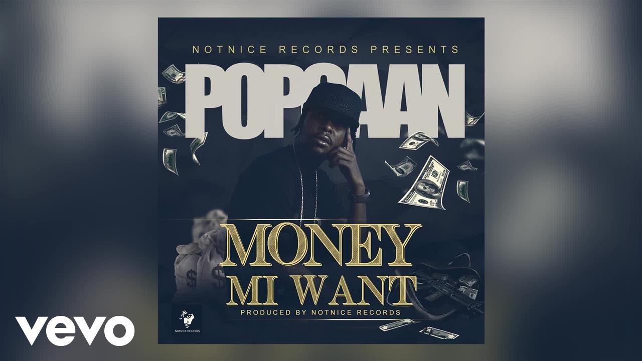 """Popcaan – """"Money Mi Want"""" [Audio]"""