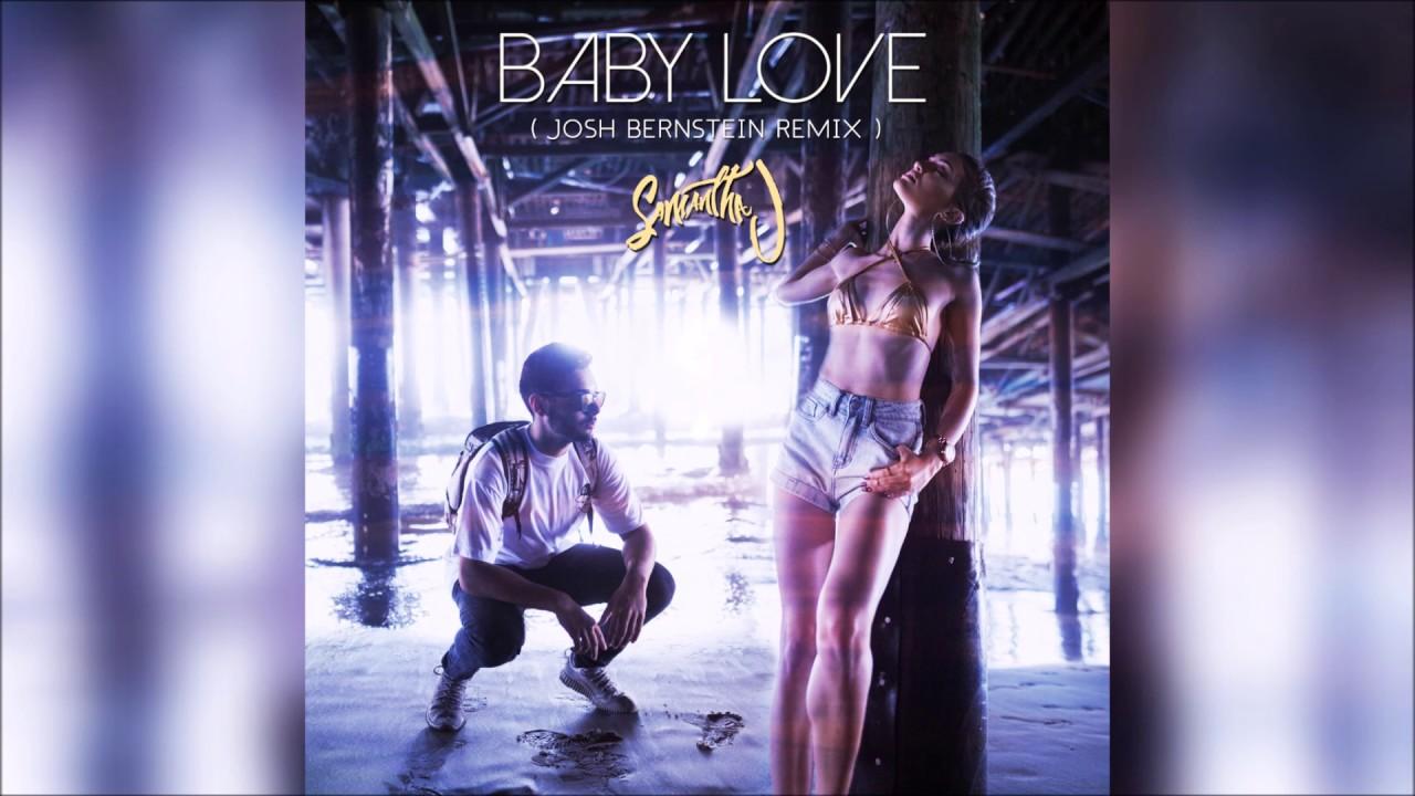 Samantha J feat. R. City – Baby Love (Josh Bernstein Remix)