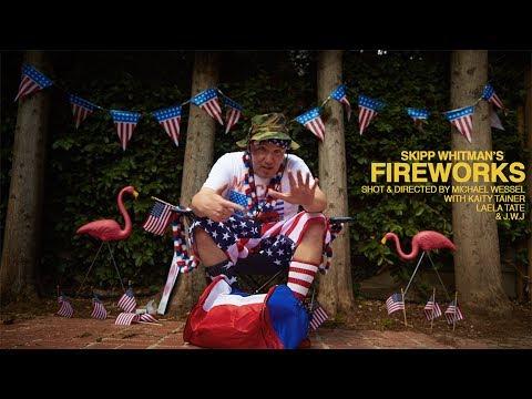 """SKIPP WHITMAN – """"FIREWORKS"""" (OFFICIAL VIDEO)"""