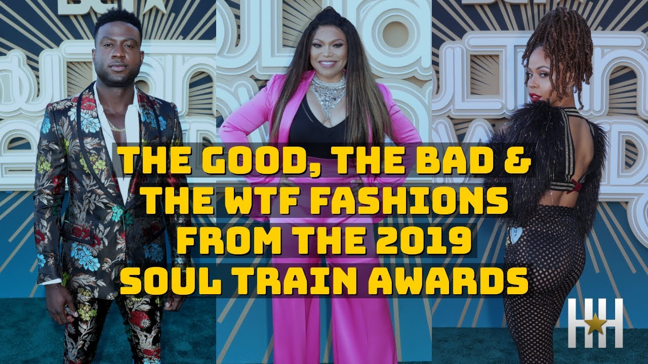 The Good, The Bad & The WTF Fashions From The 2019 Soul Train Awards