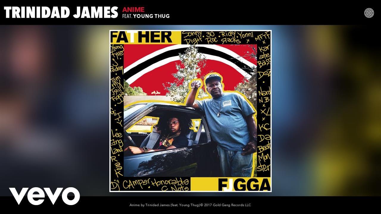 """Trinidad James – """"Anime"""" ft. Young Thug"""