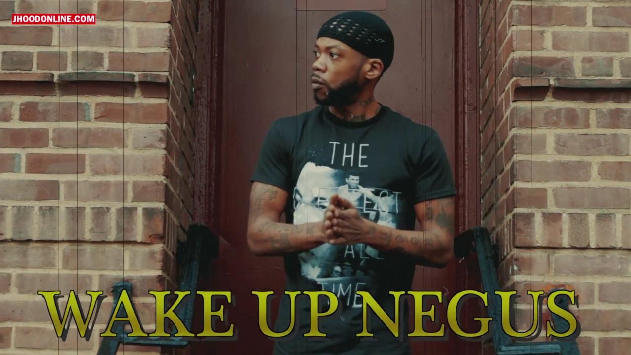 """Watch: J-Hood – """"Wake up Negus"""" [Video]"""