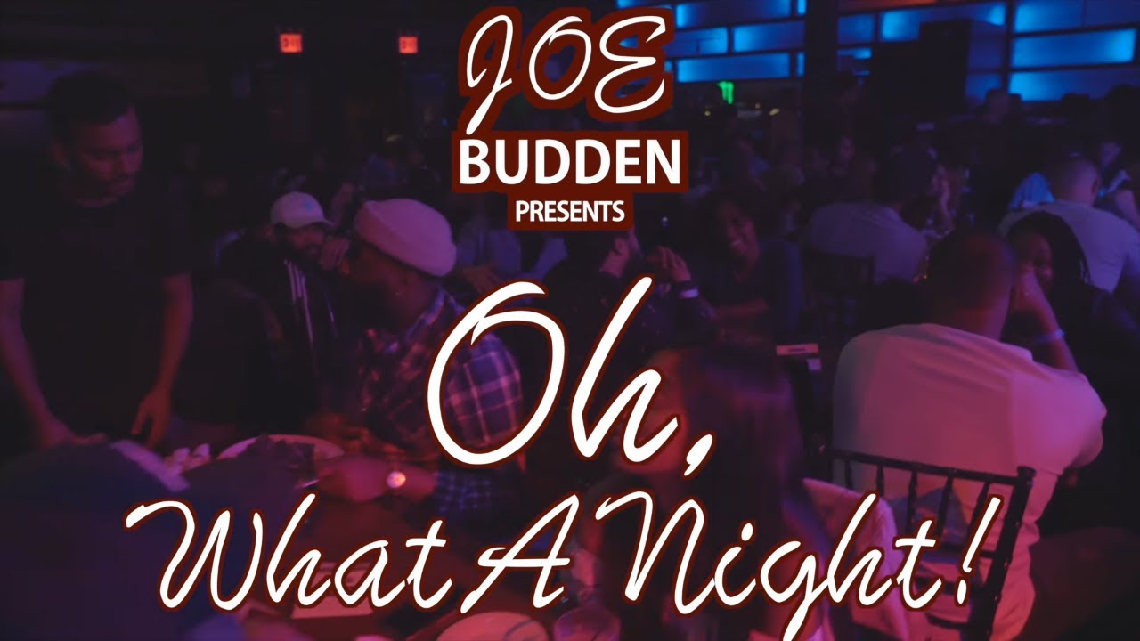 "Watch: Joe Budden Presents: ""Oh, What A Night!"" (FULL SPECIAL) [Video]"