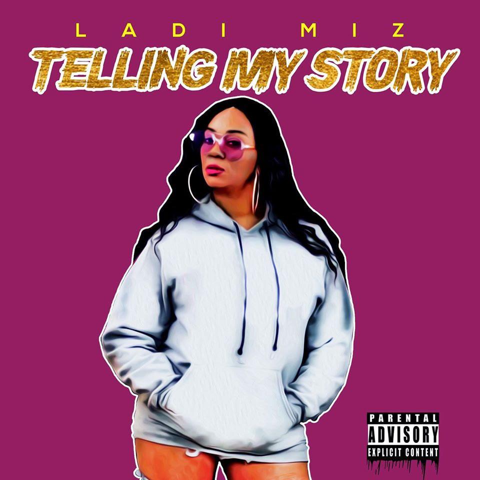 """Ladi Miz – """"Telling My Story"""""""