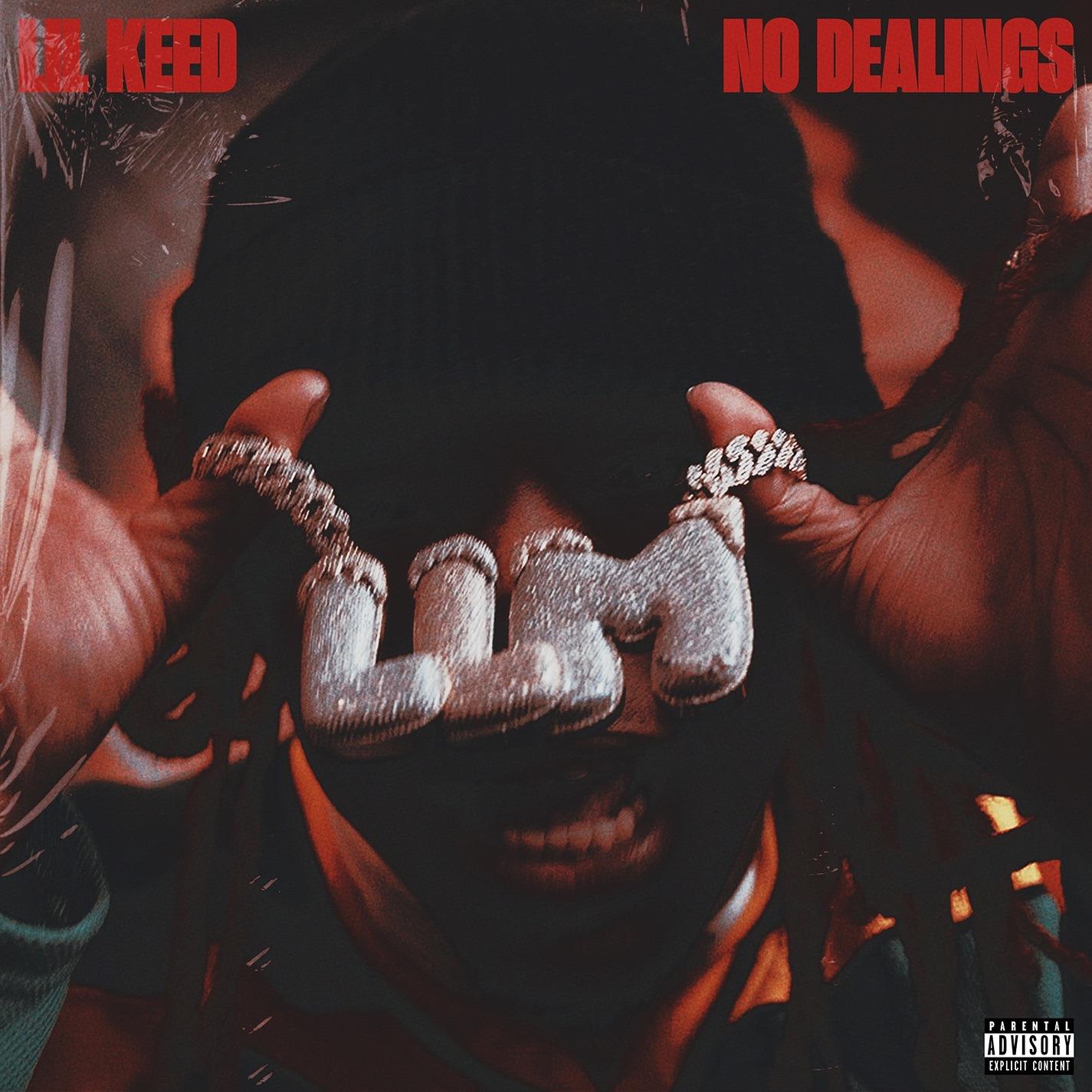 Lil Keed – No Dealings
