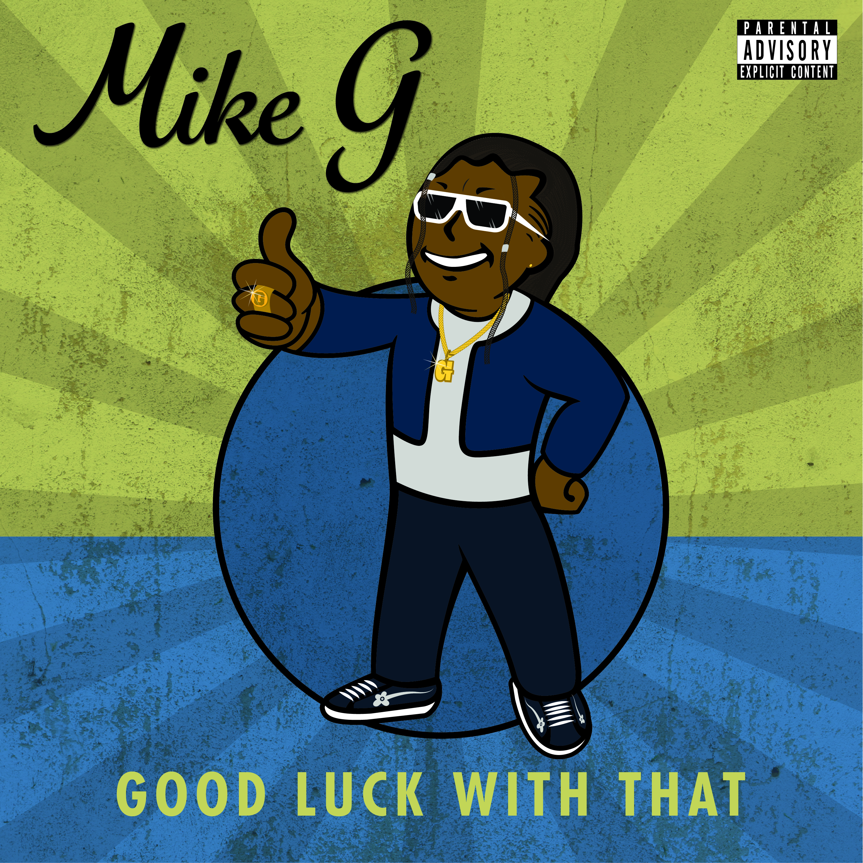 "Mike G Drops New Song ""Good Luck With That"""
