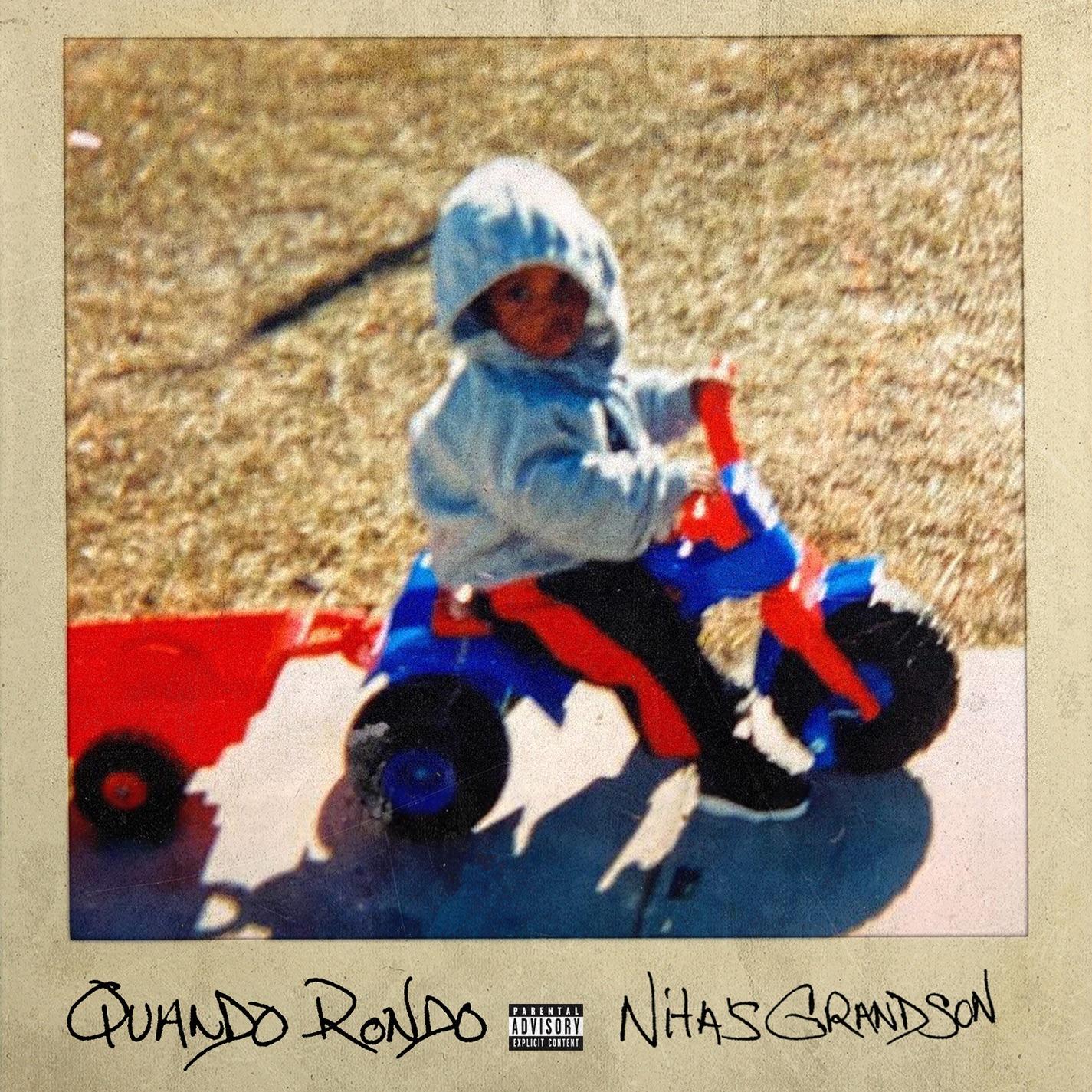 Quando Rondo – Nita's Grandson