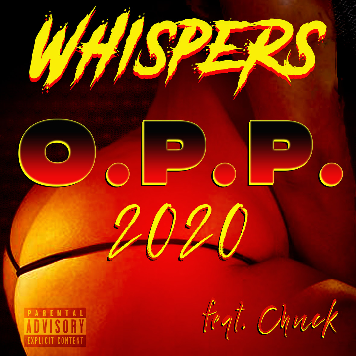 "Whispers Feat. Chuck ""O.P.P. 2020"""