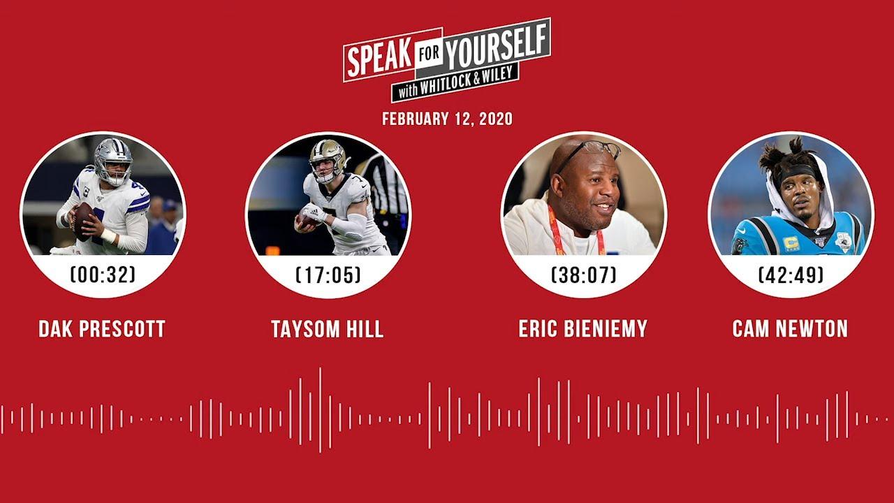 Dak Prescott, Taysom Hill, Eric Bieniemy, Cam Newton (02.12.20) | SPEAK FOR YOURSELF Audio Podcast