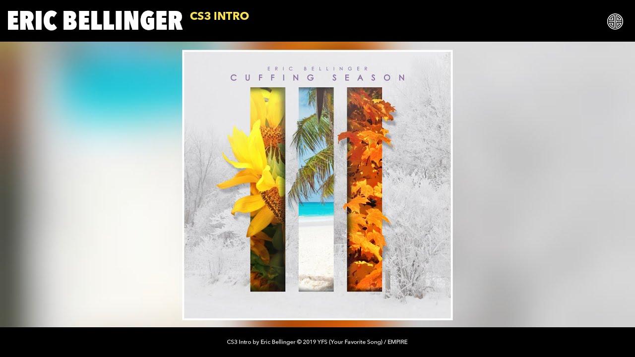 Eric Bellinger – CS3 Intro (Audio)