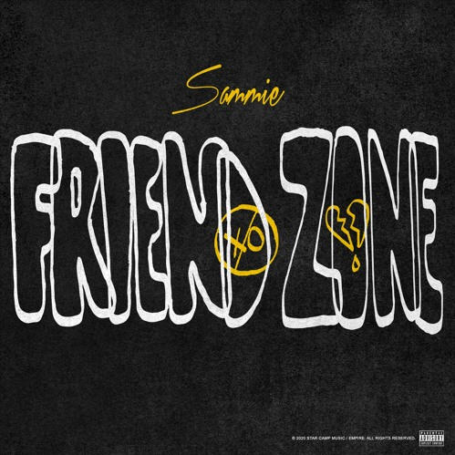 "SAMMIE, Returns with the Debut of his NEW Single, ""Friend Zone"""