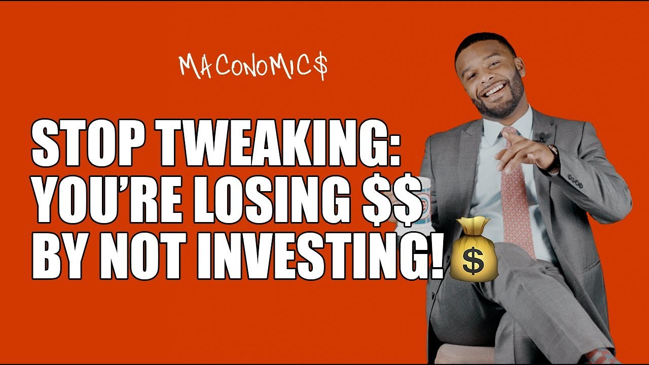 You're Losing By Not Investing: Investing 101 | Maconomics